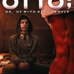 Otto; or, Up With Dead People (2008) – Horror Movie Review
