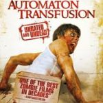 Automaton Transfusion (2006)