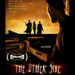 The Other Side (2006) – Movie Review