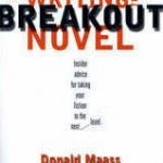 Note to Self: Writing the Breakout Novel by Donald Maass