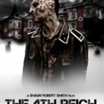 Upcoming Releases: The 4th Reich (2010) – Horror Movie