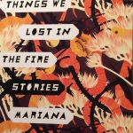 Things We Lost in the Fire: Stories by Mariana Enríquez